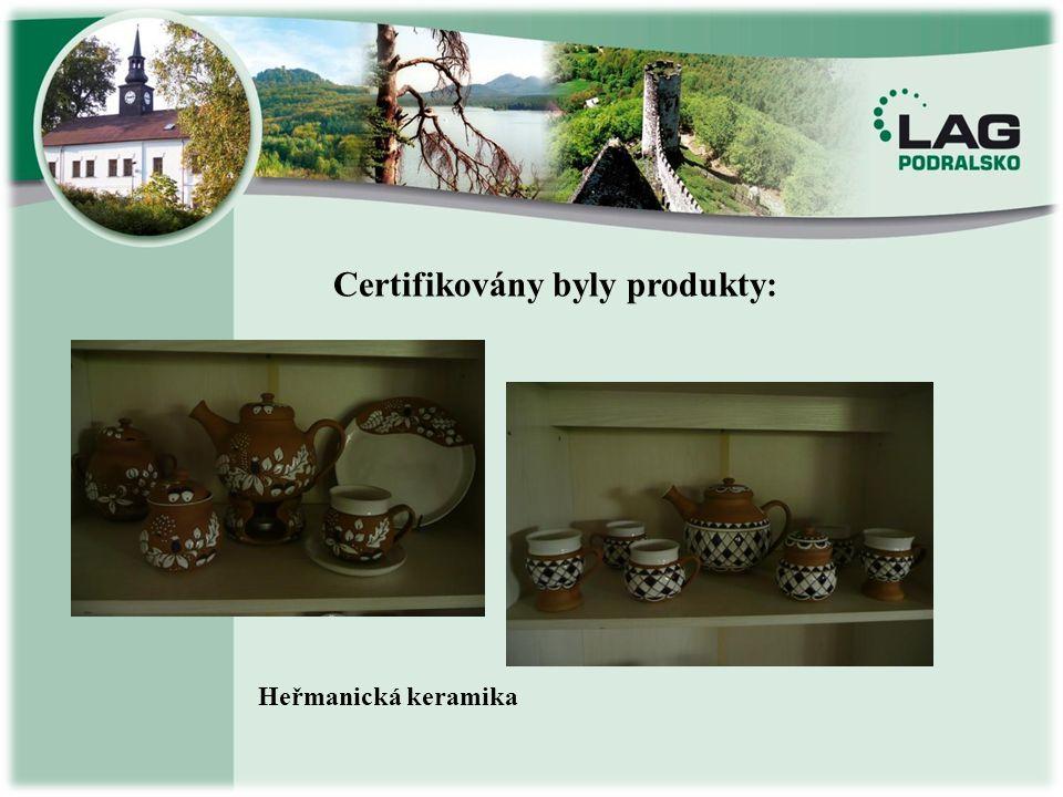 Certifikovány byly produkty: Heřmanická keramika