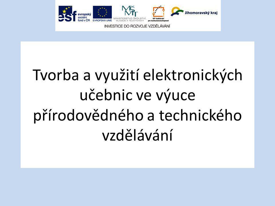 Tvorba a využití elektronických učebnic ve výuce přírodovědného a technického vzdělávání