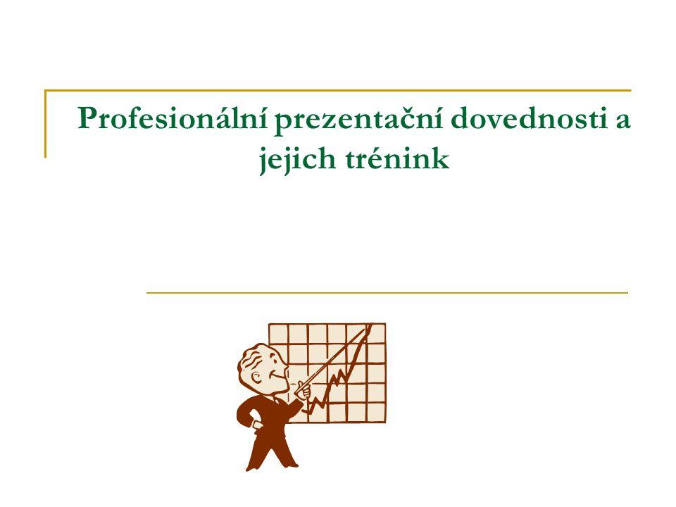 Profesionální prezentační dovednosti a jejich trénink