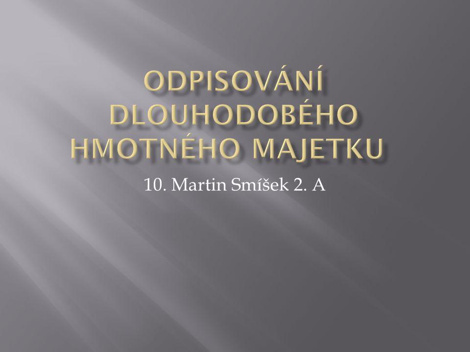 10. Martin Smíšek 2. A