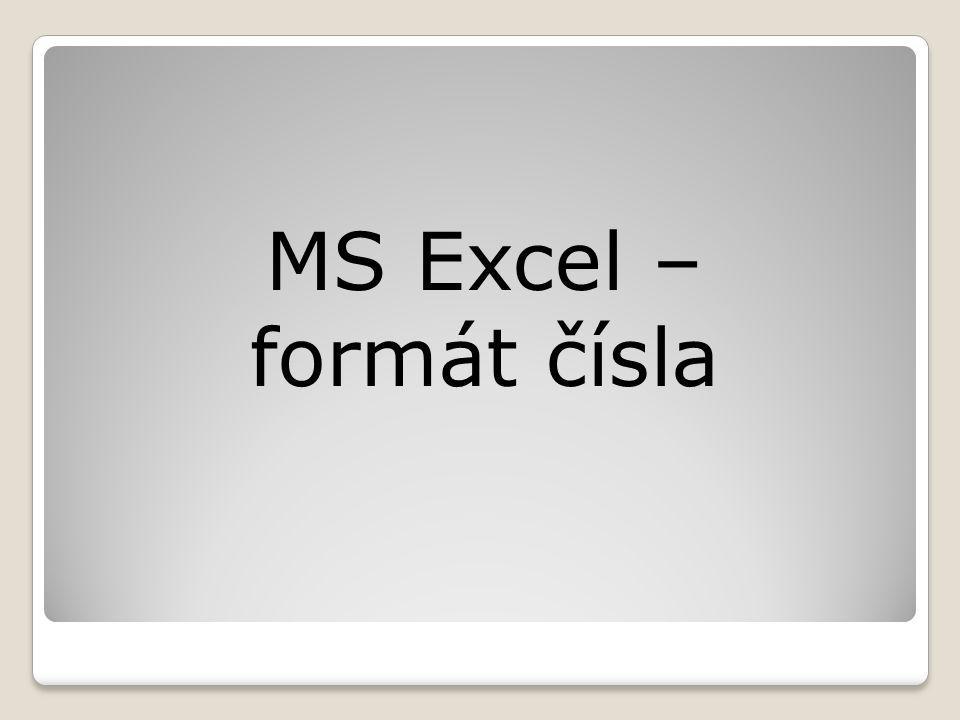 MS Excel – formát čísla