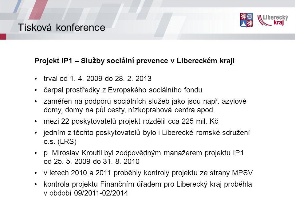 Tisková konference Projekt IP1 – Služby sociální prevence v Libereckém kraji trval od 1.