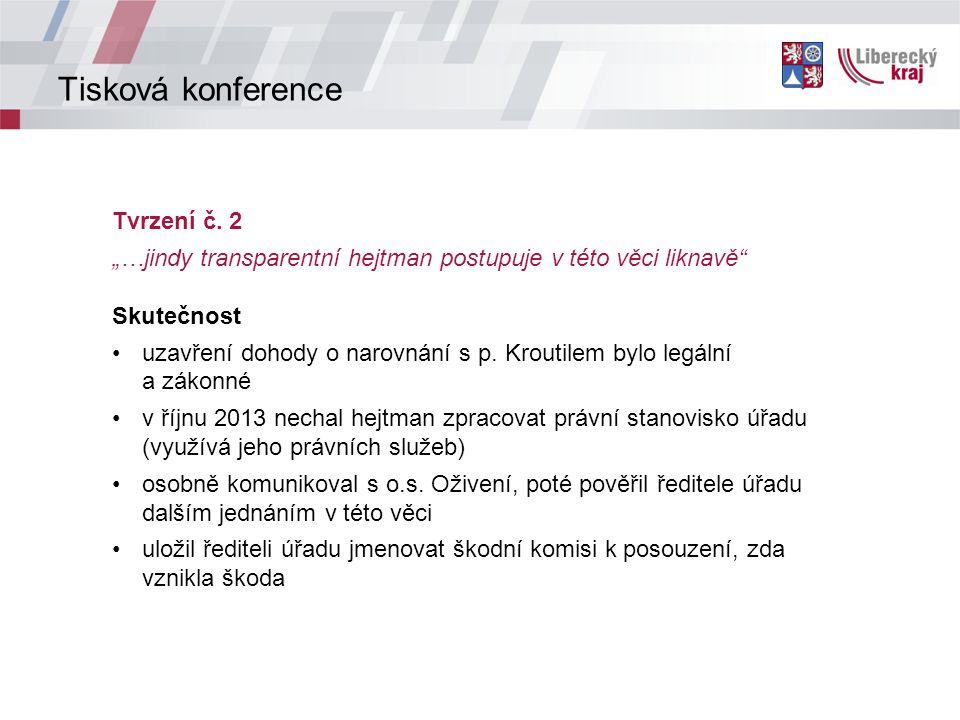 Tisková konference Tvrzení č.