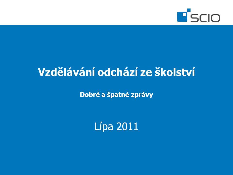 Vzdělávání odchází ze školství Dobré a špatné zprávy Lípa 2011