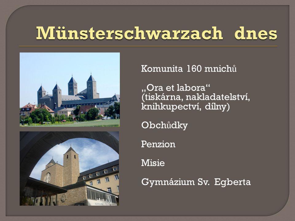 """Komunita 160 mnich ů """"Ora et labora (tiskárna, nakladatelství, knihkupectví, dílny) Obch ů dky Penzion Misie Gymnázium Sv."""