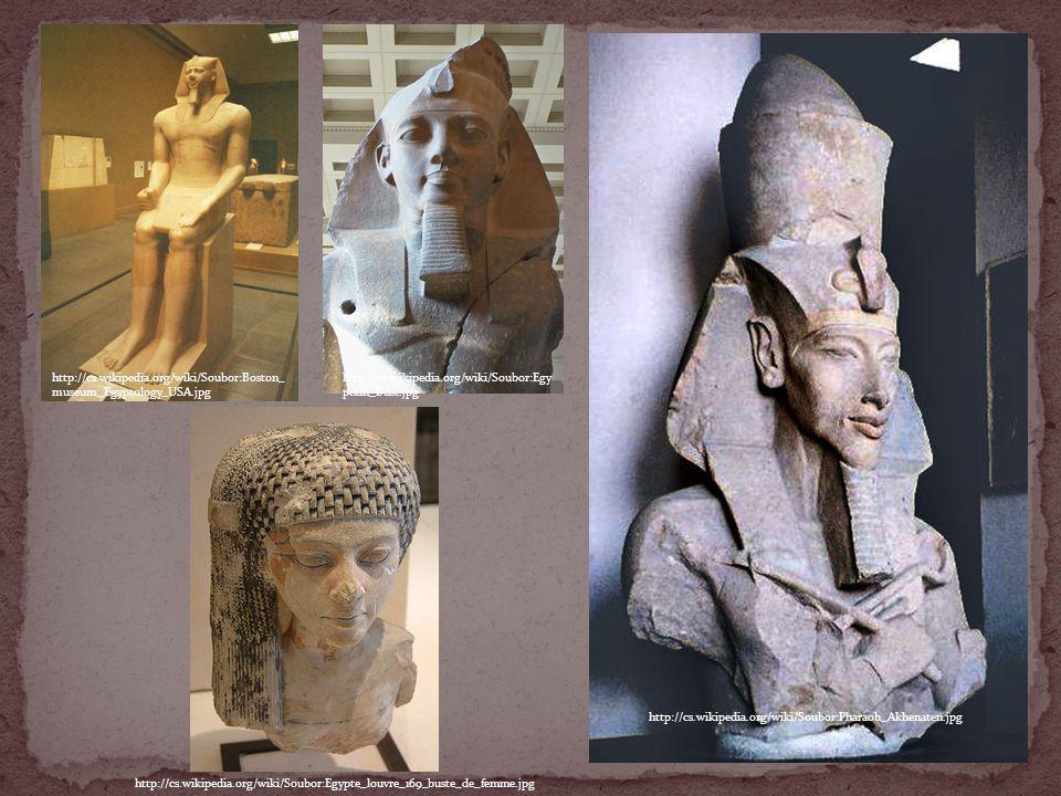 http://cs.wikipedia.org/wiki/Soubor:Boston_ museum_Egyptology_USA.jpg http://cs.wikipedia.org/wiki/Soubor:Pharaoh_Akhenaten.jpg http://cs.wikipedia.or