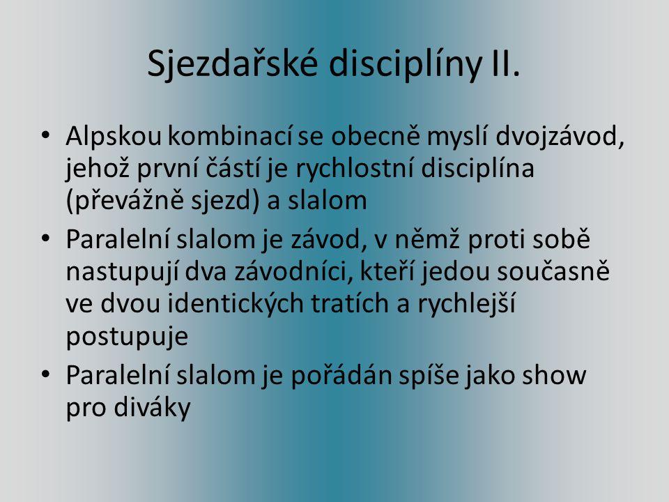 Sjezdařské disciplíny II. Alpskou kombinací se obecně myslí dvojzávod, jehož první částí je rychlostní disciplína (převážně sjezd) a slalom Paralelní