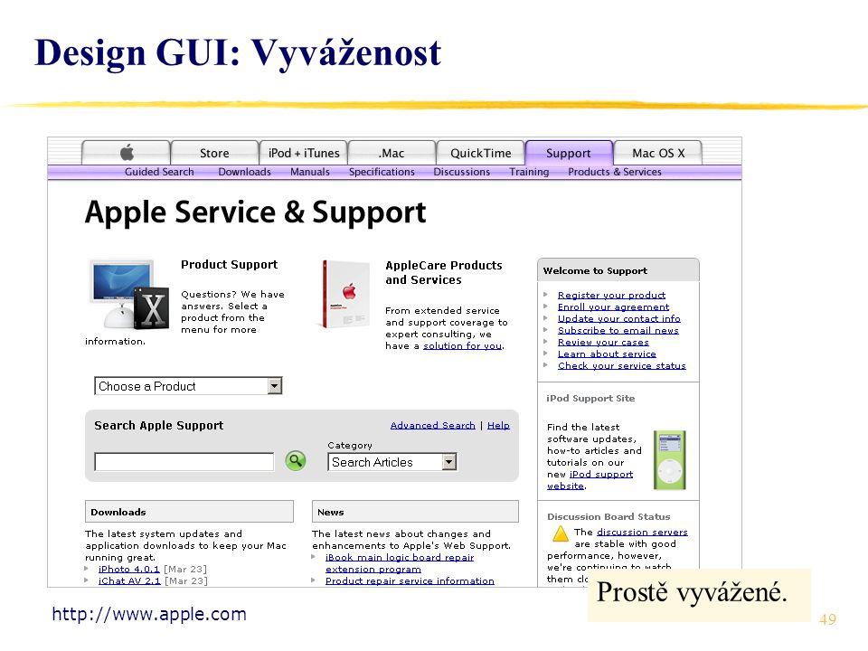 49 Design GUI: Vyváženost Prostě vyvážené. http://www.apple.com