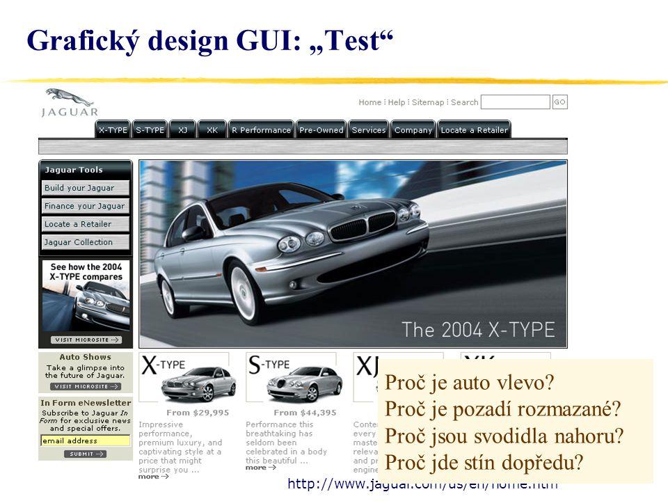 "57 Grafický design GUI: ""Test http://www.jaguar.com/us/en/home.htm Proč je auto vlevo."