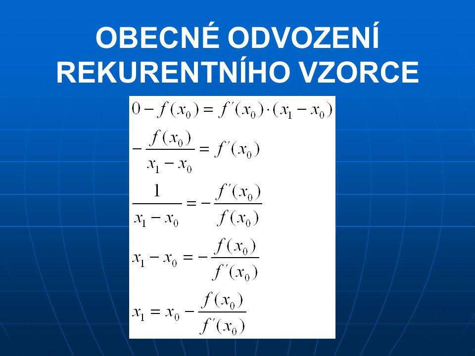 KUBICKÁ FUNKCE  předpis: y = ax 3 + bx 2 + cx +d, kde koeficienty a, b, c, d jsou reálná čísla  kubická funkce může mít jeden, dva nebo tři průsečíky s osou x  tyto průsečíky nalezneme tak, že vypočítáme kořeny kubické rovnice  kubickou rovnici získáme tak, že předpis kubické funkce položíme roven nule: 0 = ax 3 + bx 2 +cx +d