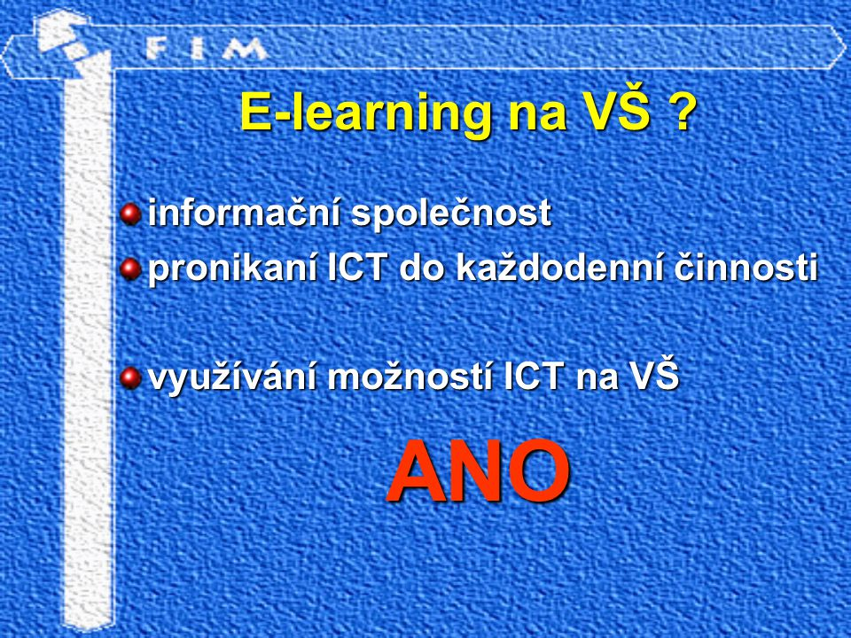 E-learning na VŠ .