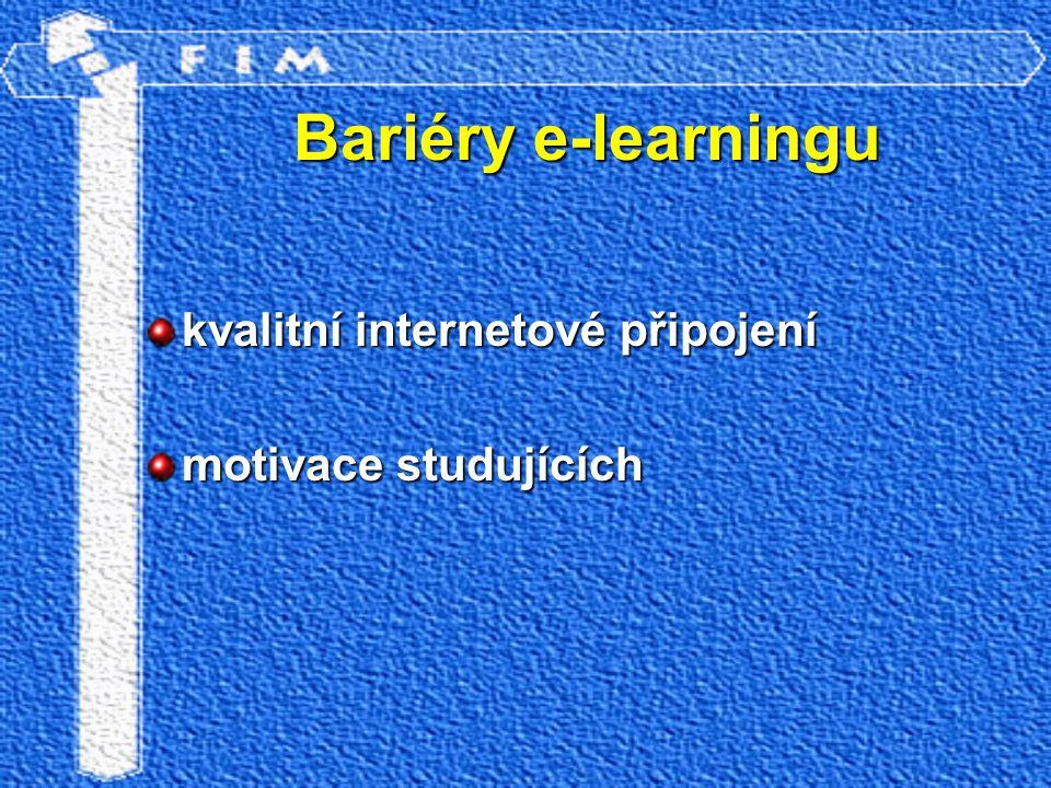 Bariéry e-learningu kvalitní internetové připojení motivace studujících