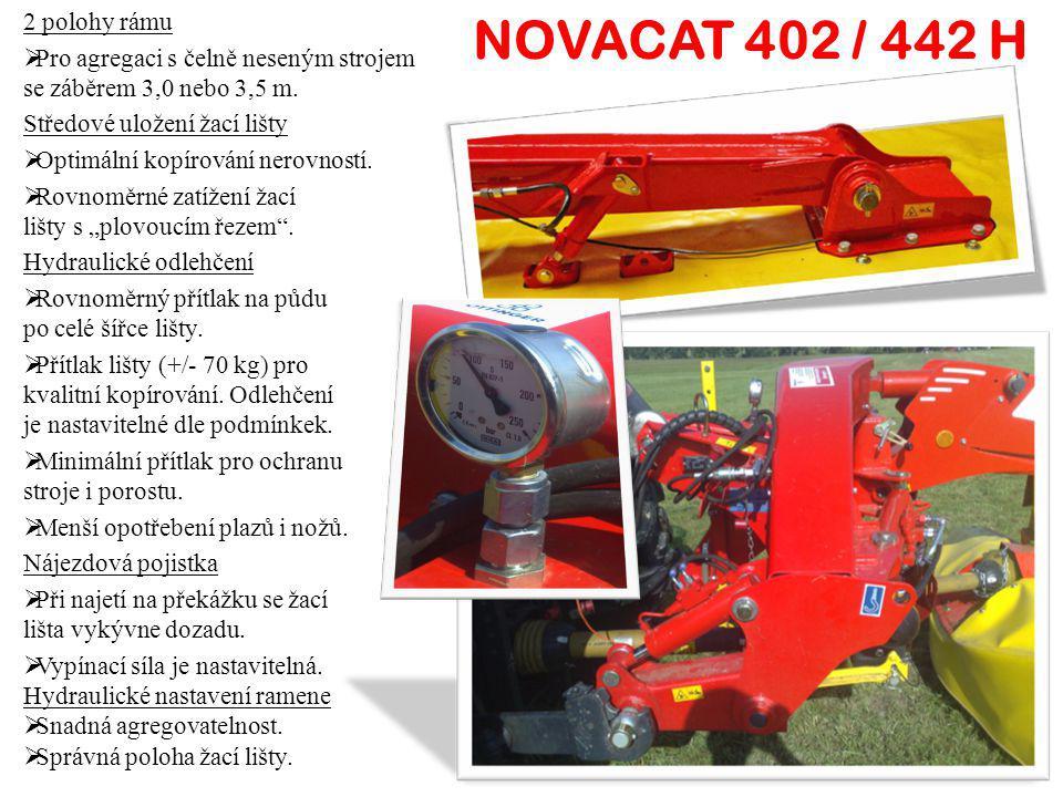 NOVACAT 402 / 442 H 2 polohy rámu PP ro agregaci s čelně neseným strojem se záběrem 3,0 nebo 3,5 m. Středové uložení žací lišty OO ptimální kopíro