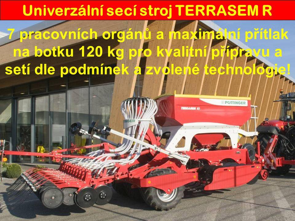 Univerzální secí stroj TERRASEM R 7 pracovních orgánů a maximální přítlak na botku 120 kg pro kvalitní přípravu a setí dle podmínek a zvolené technologie!