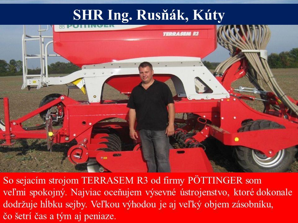 Seite 17 So sejacím strojom TERRASEM R3 od firmy PÖTTINGER som veľmi spokojný.