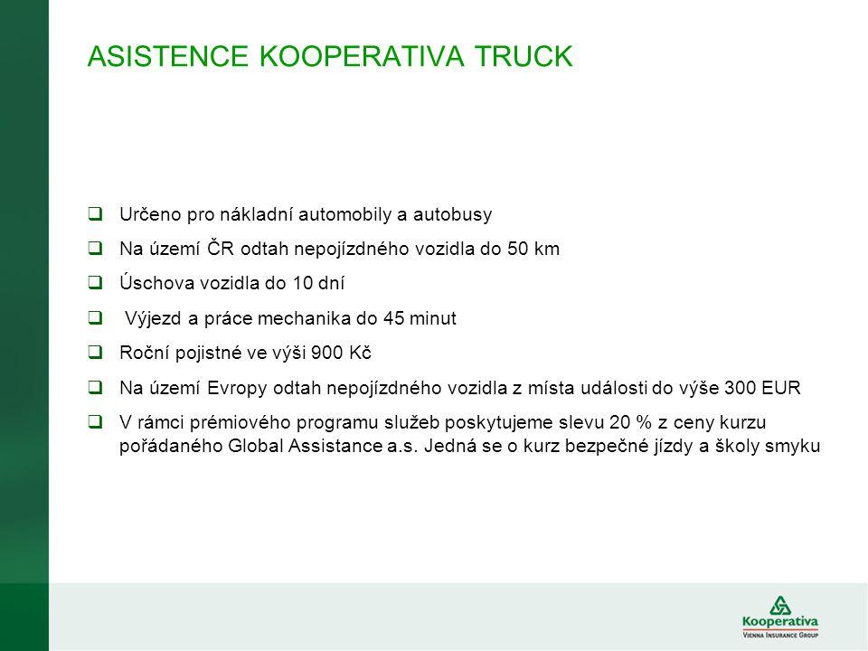 ASISTENCE KOOPERATIVA TRUCK  Určeno pro nákladní automobily a autobusy  Na území ČR odtah nepojízdného vozidla do 50 km  Úschova vozidla do 10 dní