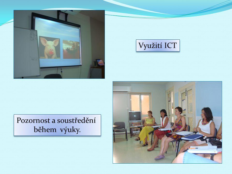 Využití ICT Pozornost a soustředění během výuky. Pozornost a soustředění během výuky.