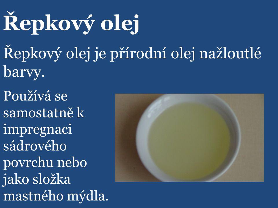Řepkový olej Používá se samostatně k impregnaci sádrového povrchu nebo jako složka mastného mýdla.