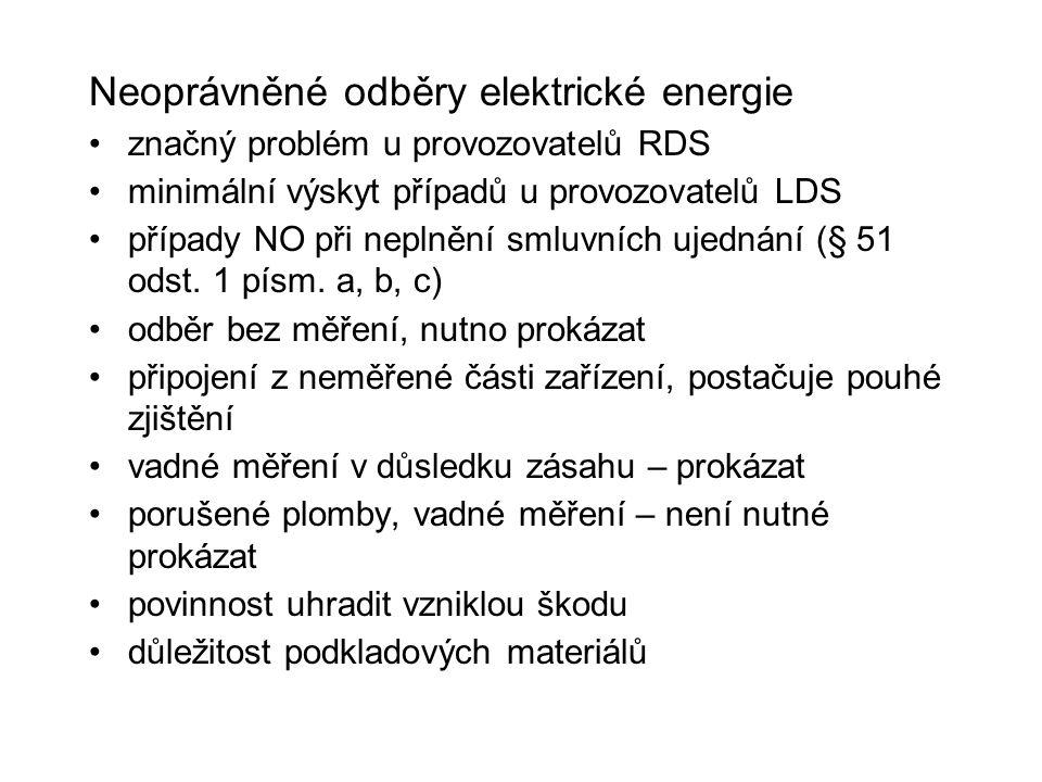 Neoprávněné odběry elektrické energie značný problém u provozovatelů RDS minimální výskyt případů u provozovatelů LDS případy NO při neplnění smluvníc