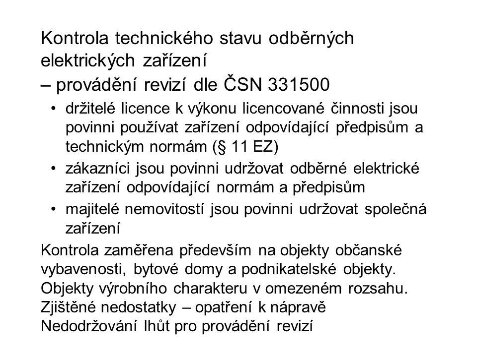 Kontrola technického stavu odběrných elektrických zařízení – provádění revizí dle ČSN 331500 držitelé licence k výkonu licencované činnosti jsou povin