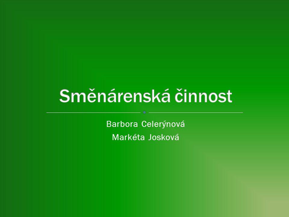 Barbora Celerýnová Markéta Josková