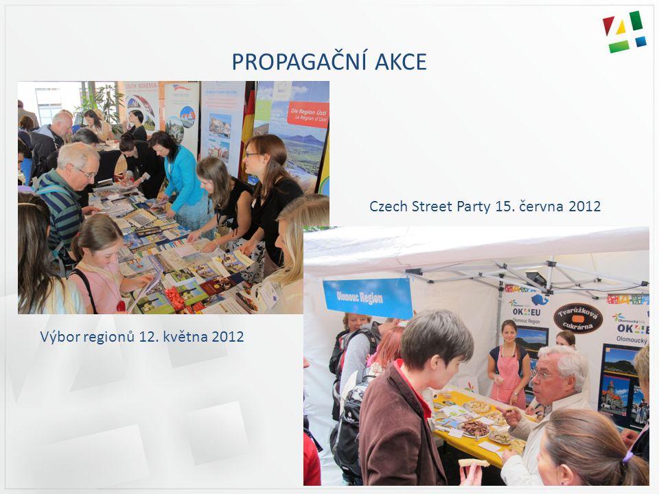 PROPAGAČNÍ AKCE Czech Street Party 15. června 2012 Výbor regionů 12. května 2012