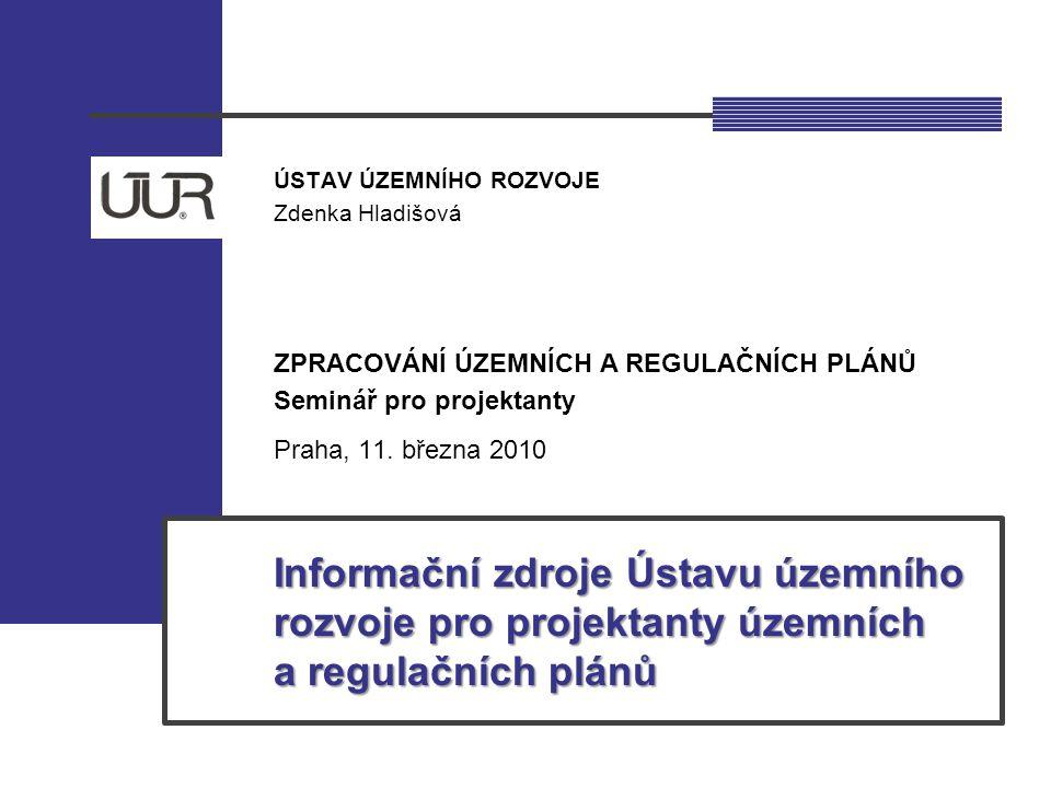 Obsah prezentace ZPRACOVÁNÍ ÚZEMNÍCH A REGULAČNÍCH PLÁNŮ Seminář pro projektanty Praha, 11.