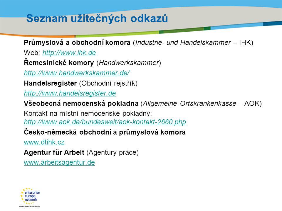 Title of the presentation | Date |‹#› Seznam užitečných odkazů Průmyslová a obchodní komora (Industrie- und Handelskammer – IHK) Web: http://www.ihk.d