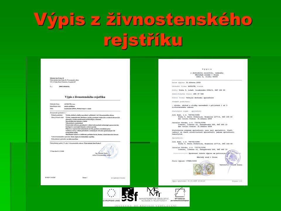 Zápis do živnostenského rejstříku OOOOhlašovací živnosti – zápis do ŽR provede ŽÚ do 5 dnů ode dne doručení ohlášení a vydá podnikateli výpis KK