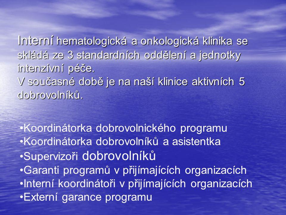 Interní hematologická a onkologická klinika se skládá ze 3 standardních oddělení a jednotky intenzívní péče. V současné době je na naší klinice aktivn