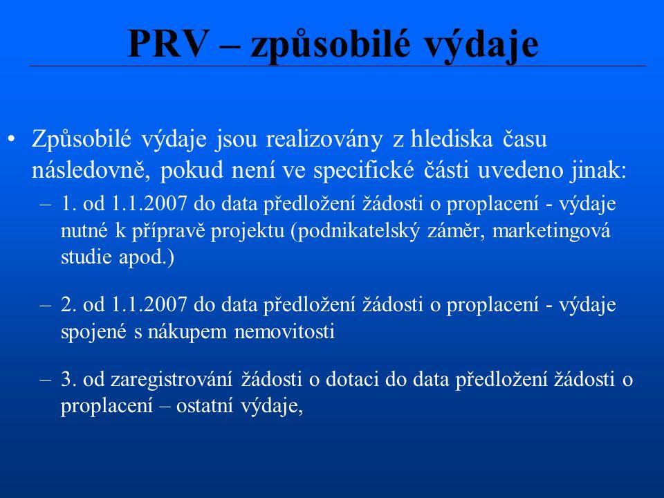 Způsobilé výdaje jsou realizovány z hlediska času následovně, pokud není ve specifické části uvedeno jinak: –1. od 1.1.2007 do data předložení žádosti