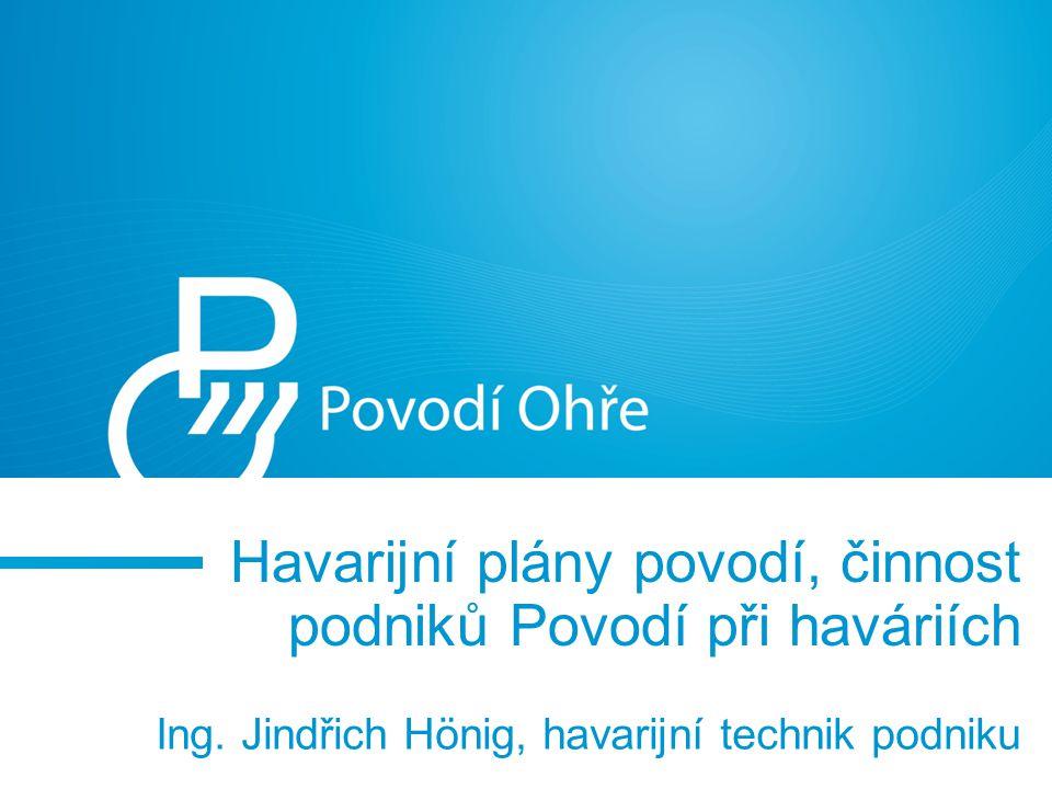 Havarijní plány povodí, činnost podniků Povodí při haváriích Ing.