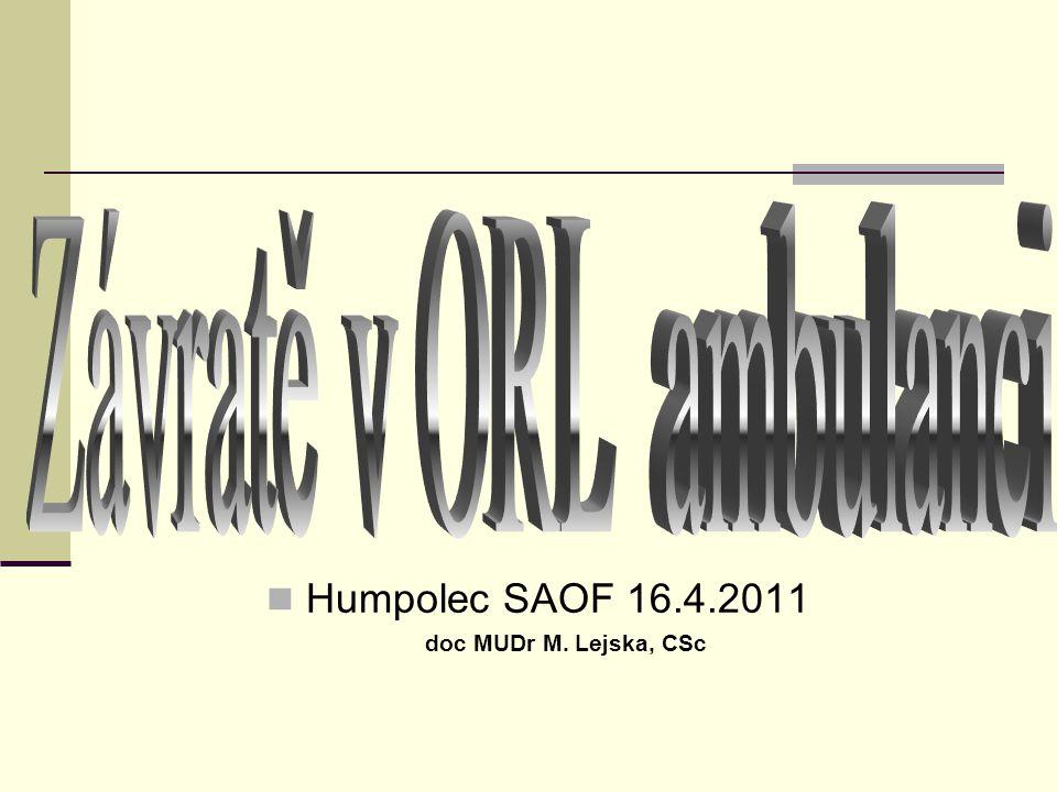 Humpolec SAOF 16.4.2011 doc MUDr M. Lejska, CSc