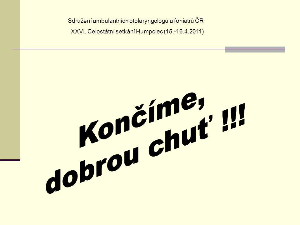 Sdružení ambulantních otolaryngologů a foniatrů ČR XXVI. Celostátní setkání Humpolec (15.-16.4.2011)