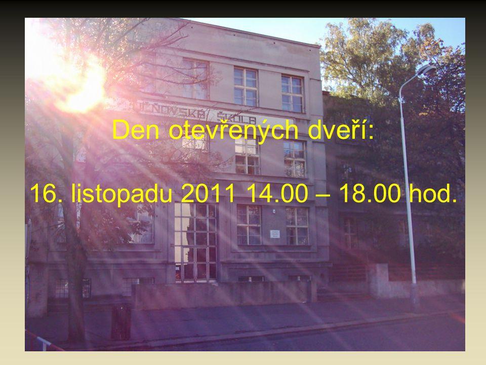 Den otevřených dveří: 16. listopadu 2011 14.00 – 18.00 hod.