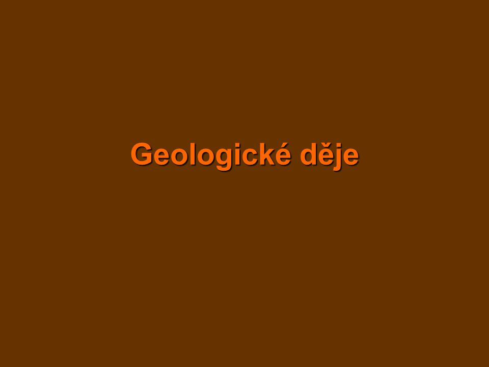 vnější geologické děje gravitace - skalní řícení, sesuvy voda - tekoucí –vymílání údolí (V), přesun sedimentů –spád → rychlost eroze a sedimentace horní tok: peřeje, vodopády, tůně, kaňony střední tok: údolní niva, meandry dolní tok: slepá ramena, delty, podmořské vějíře jezy a přehrady - záplavy, elektrárny, ekologie!