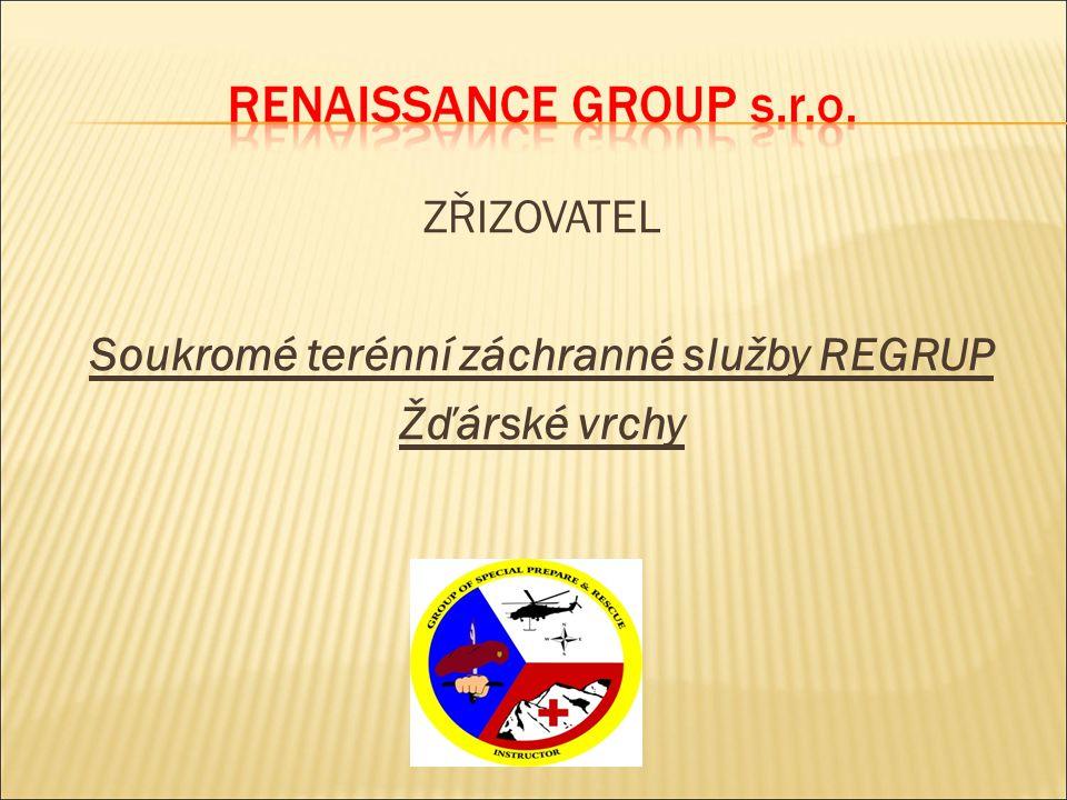 ZŘIZOVATEL Soukromé terénní záchranné služby REGRUP Žďárské vrchy
