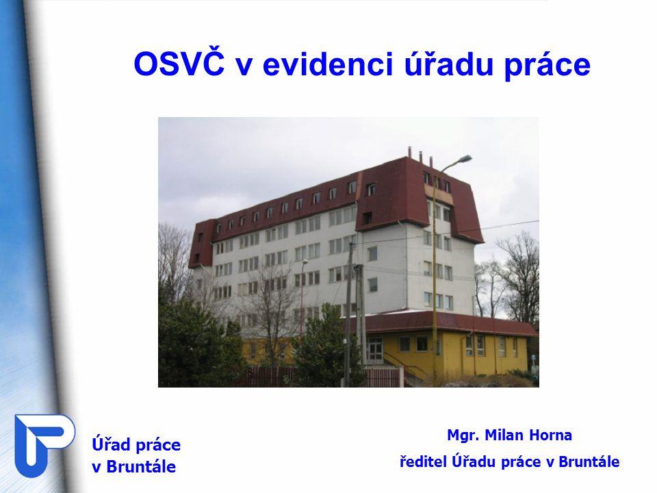 * zdroj ČSSZ K 31.12.2009 bylo v ČR evidováno u ČSSZ celkem 955 659 OSVČ, z toho 648 941 vykonávajících jako hlavní činnost.