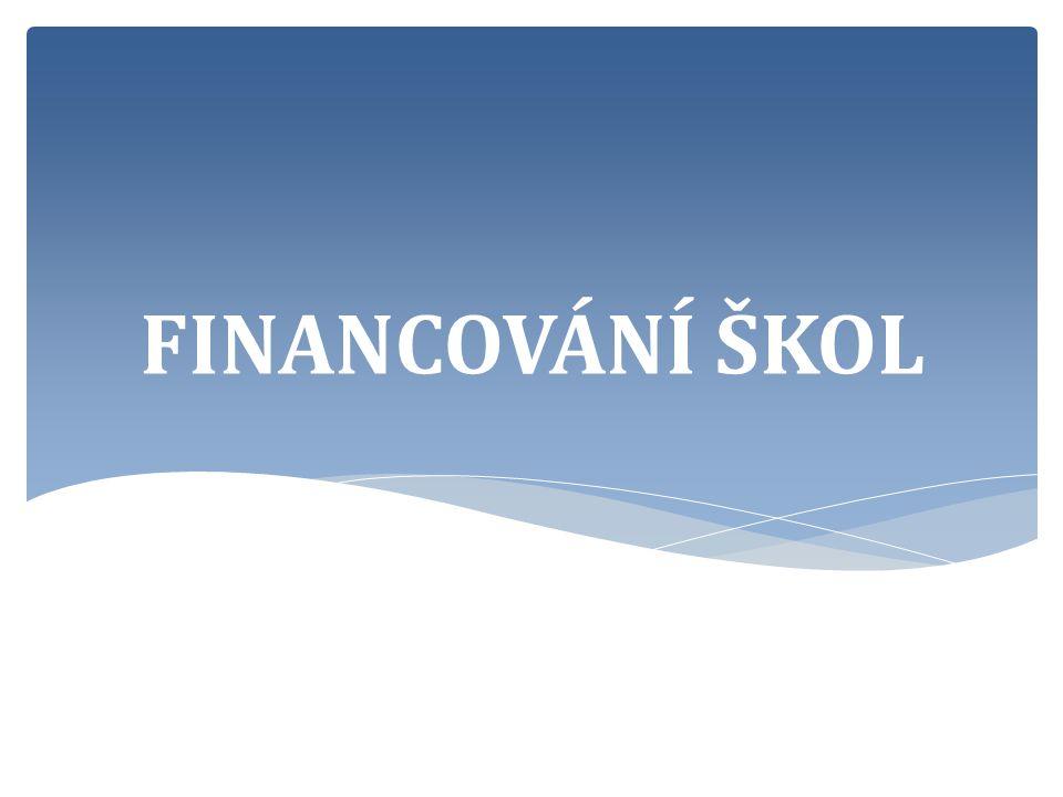 FINANCOVÁNÍ ŠKOL