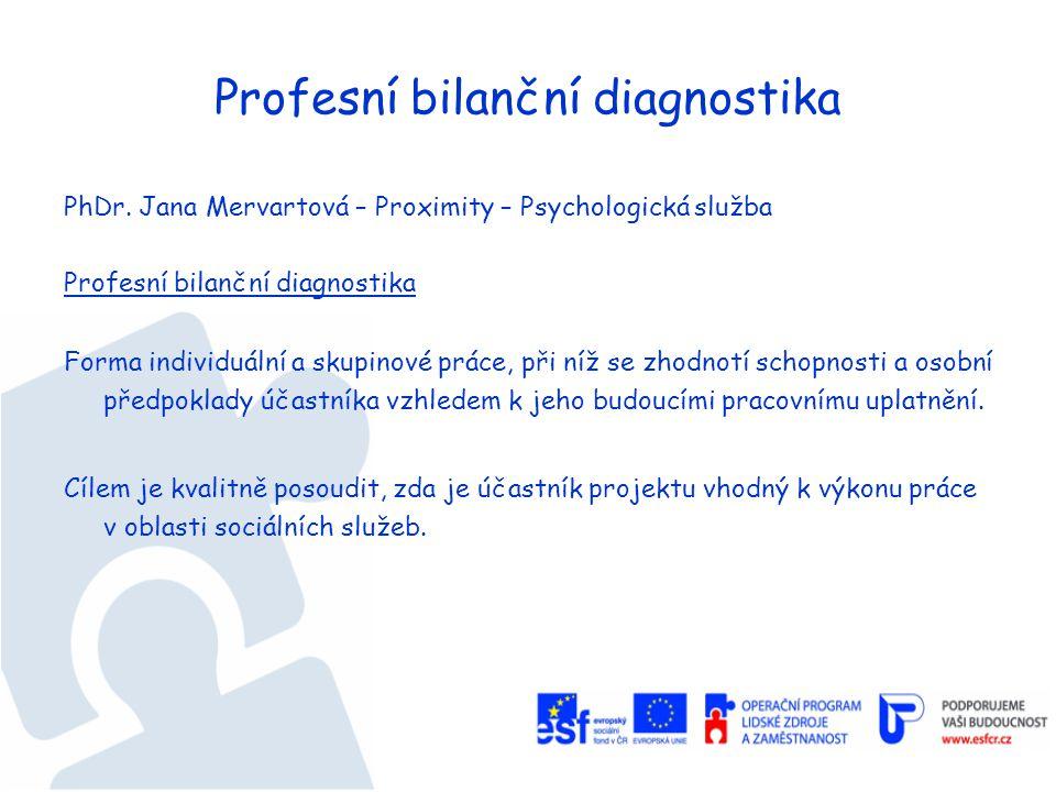 Profesní bilanční diagnostika PhDr.