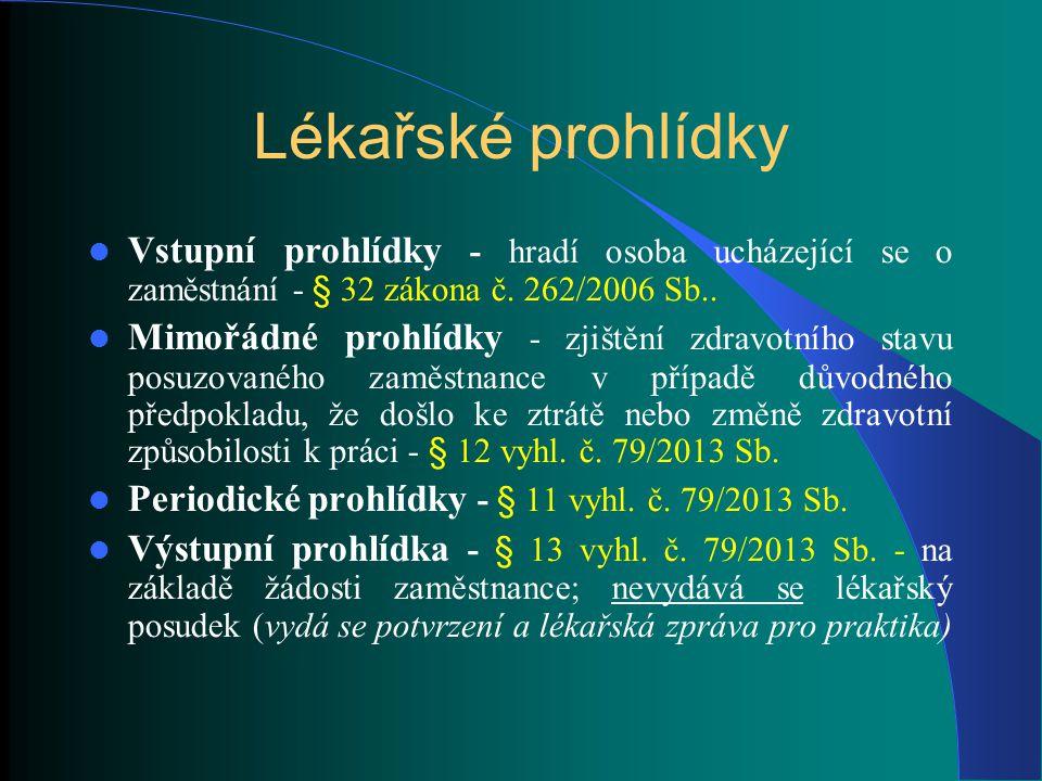 Pracovní úrazy Pojem pracovní úraz - ZP § 380 Cesta do zaměstnání – ZP § 387 ZP § 105 a NV 201/2010 Sb.