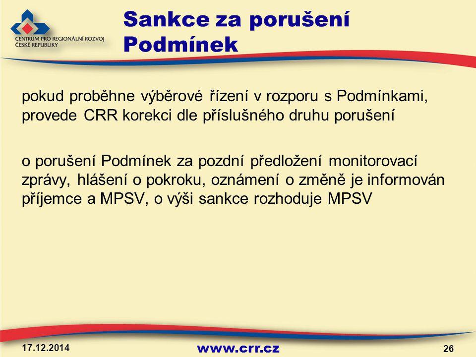 www.crr.cz Sankce za porušení Podmínek pokud proběhne výběrové řízení v rozporu s Podmínkami, provede CRR korekci dle příslušného druhu porušení o por