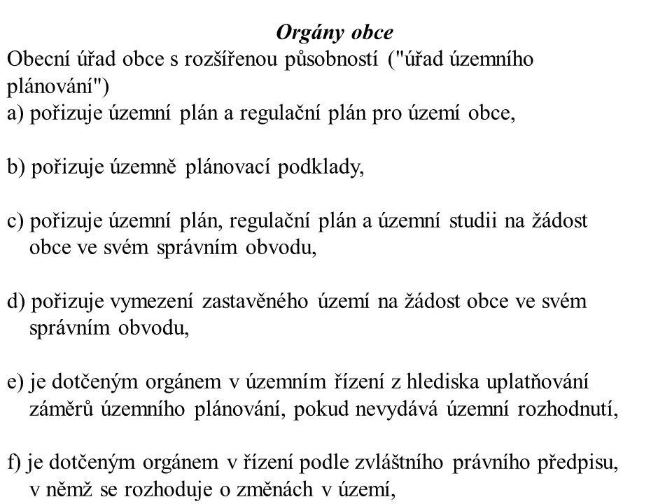 Orgány obce Obecní úřad obce s rozšířenou působností (