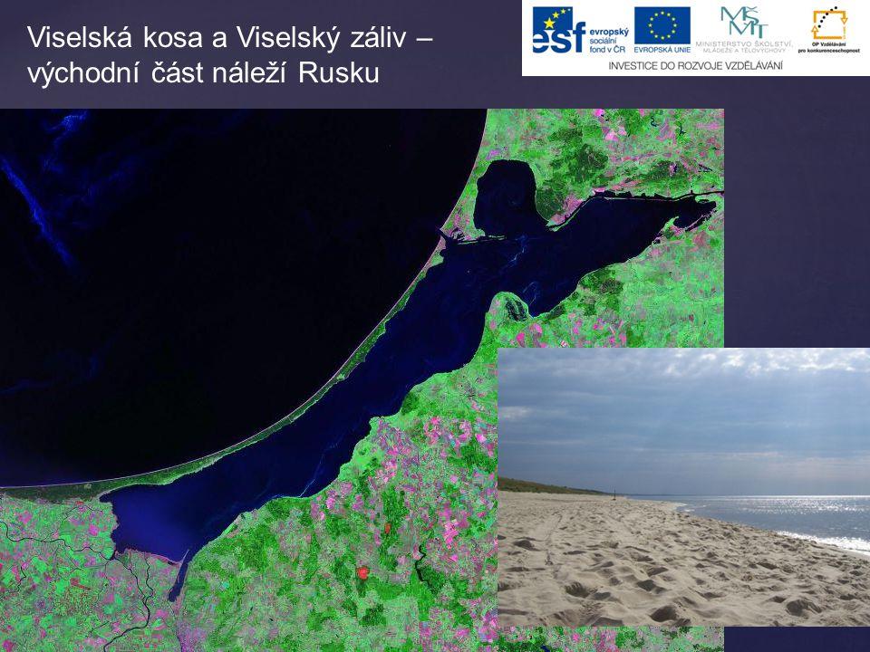 Viselská kosa a Viselský záliv – východní část náleží Rusku