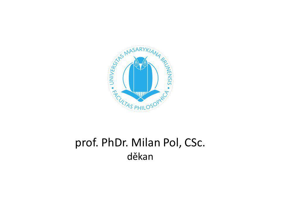 Nezačínáme na zelené louce Výběrová řízení Schůzky napříč fakultou Operativa i stimulační nástroje – výuka – věda-výzkum-rozvoj – vnitřní-vnější vztahy prof.