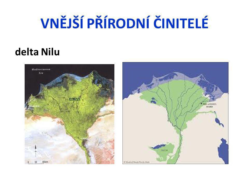 VNĚJŠÍ PŘÍRODNÍ ČINITELÉ delta Nilu