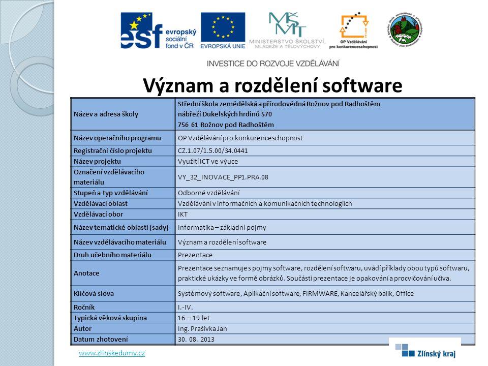 SOFTWARE Software (programové vybavení) je sada všech počítačových programů používaných v počítači, které provádí nějakou činnost.