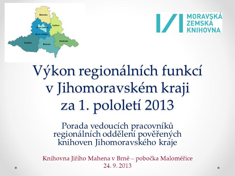 Výkon regionálních funkcí v Jihomoravském kraji za 1.