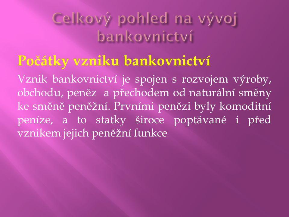  Vznikla rozdělením státní spořitelny v roce 1969, specializovala se na depozitní a úvěrové operace pro obyvatelstvo na území České socialistické republiky.
