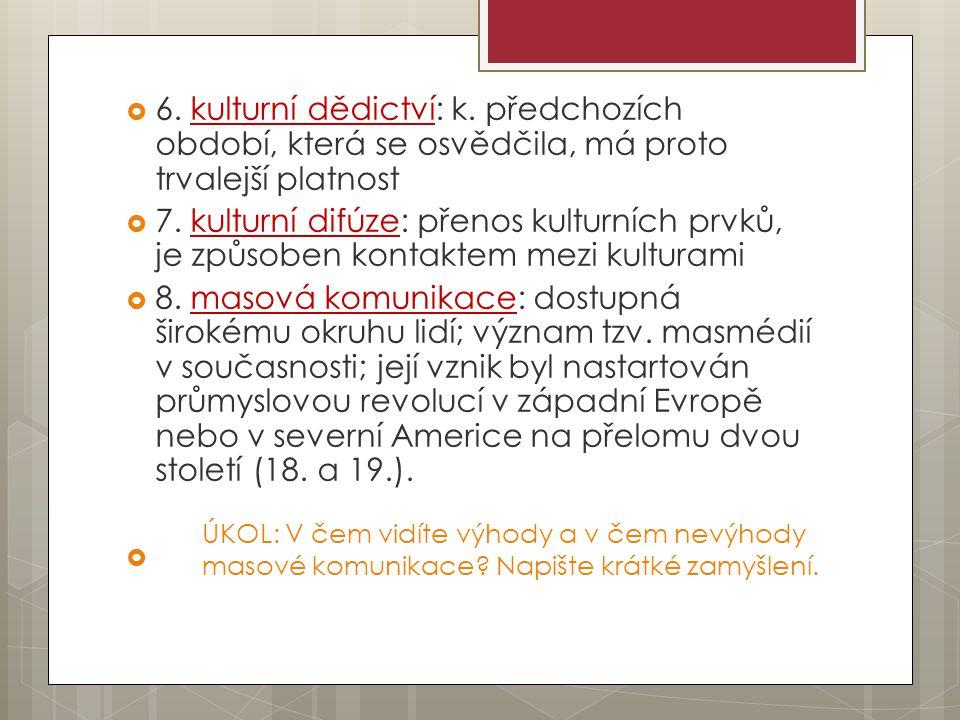 Literatura ČADOVÁ a kol.Maturitní otázky. Praha: Fragment, 2008, ISBN 978-80-253-0600-0.